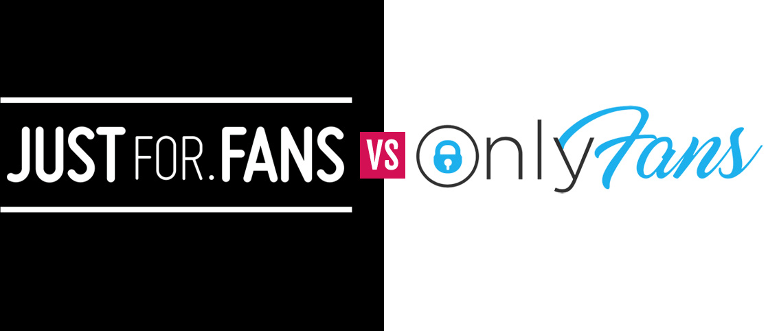 Just For Fans versus Only Fans
