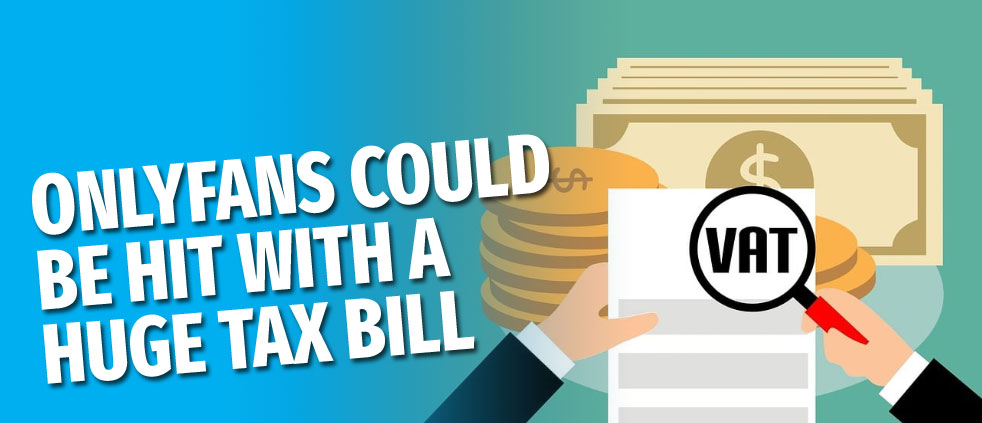 OnlyFans could face bill of over 3 years worth of unpaid taxes